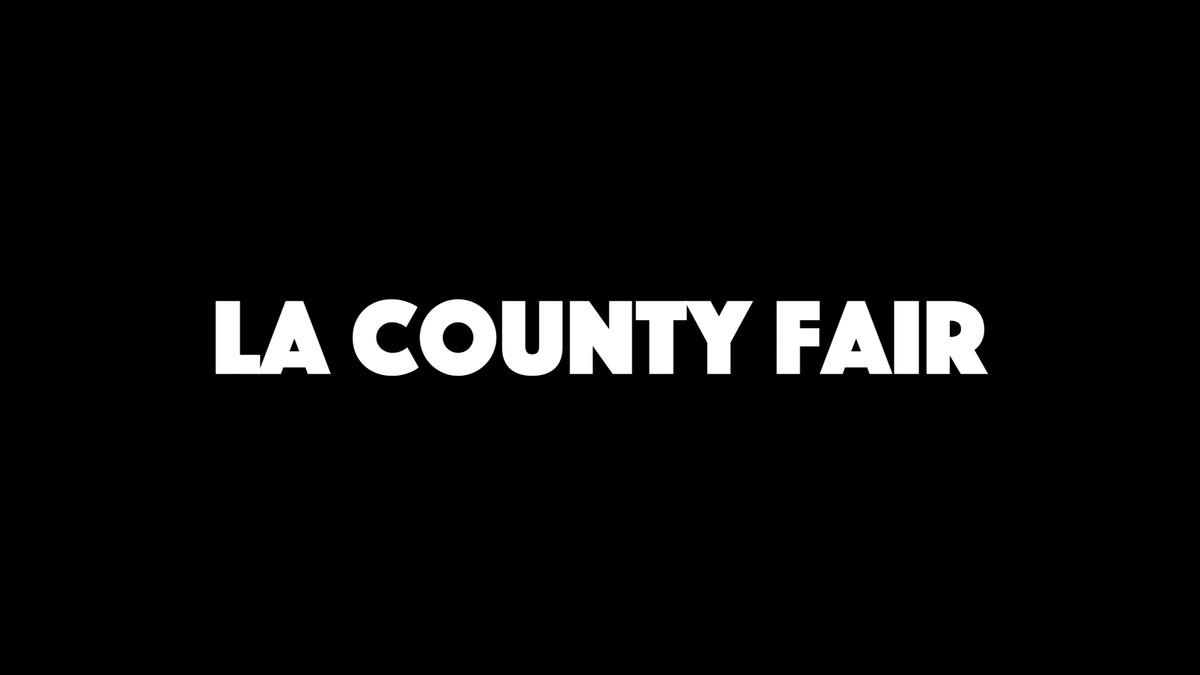 LA COUNTY FAIR - BEHIND THE SCENES