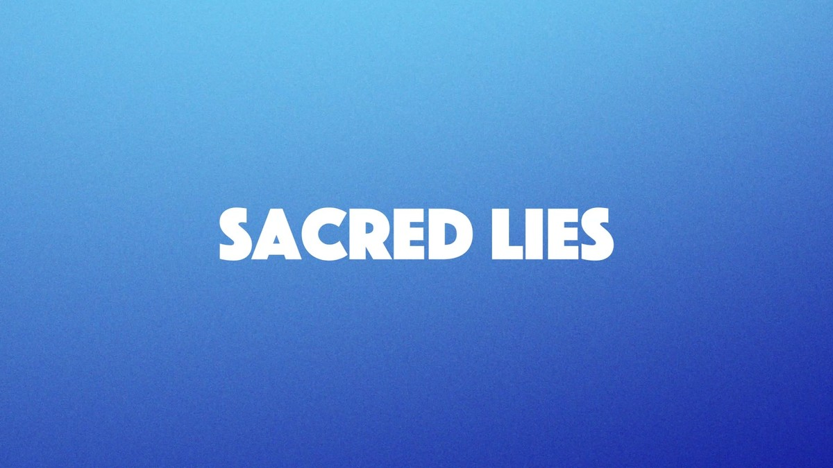 SACRED LIES - BEHIND THE SCENES
